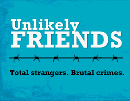 Unlikely Friends | A Documentary About Forgiveness